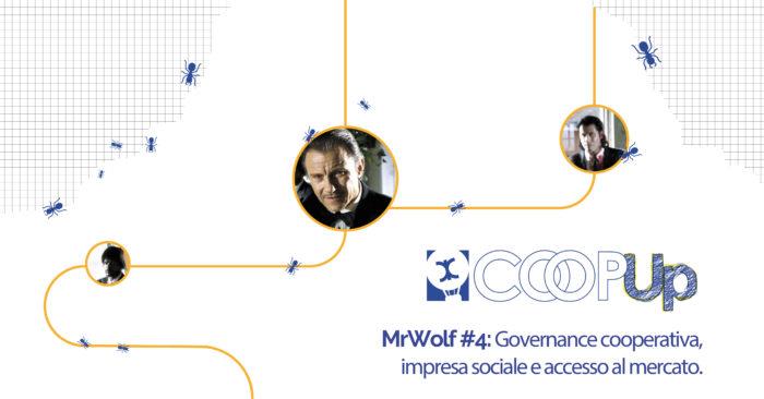 CoopUP Bologna | MrWolf#4: Governance cooperativa, impresa sociale e accesso al mercato